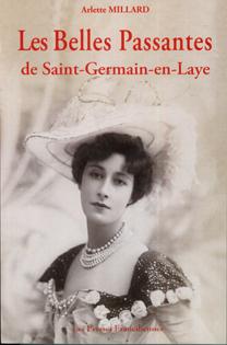 Les Belles Passantes de Saint-Germain-en-Laye - Arlette Millard